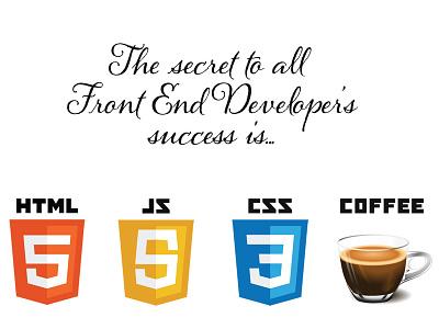 HTML5 + CSS3 + JQuery + COFFEE = <3 html5 css3 jquery coffee front end developer