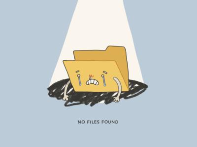 No Files Found :(