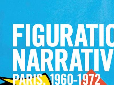 Figuration narrative, Paris 1960 - 1972 rennes print paris grand palais exposition édition