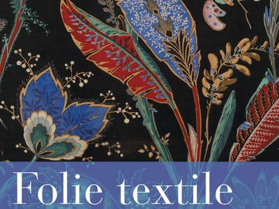 Folie textile, mode et décoration sous le Second Empire rennes print palais de compiègne exposition exhibition édition compiègne