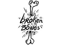 Broken Bones Positive