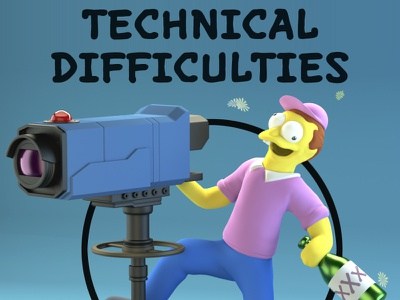 Technical Difficulties Please Stand By