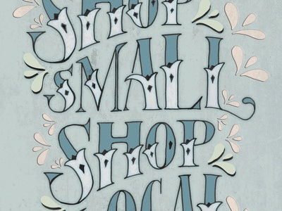 Shop Small shop small local business hand lettering type poster design color