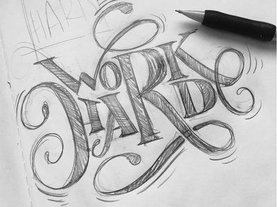 Work Hard calligraphy design work hard pencil lettering type black and white sketches