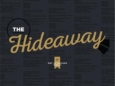Hideaway logo sign overlay overlap gold script signage