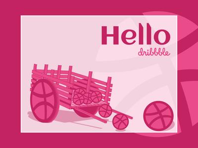 Hello dribbble  (dribbble Wheelbarrow)