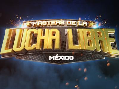 Masters De La  Lucha Libre  Mexico