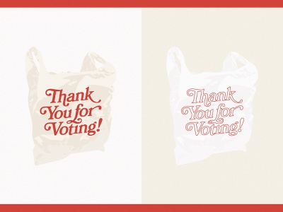 Thank You for Voting with Us illustration typography lettering bag election get out the vote vote thank you plastic bag