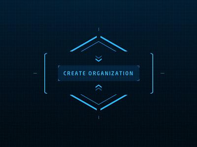 Create Organization button intro animated sci-fi