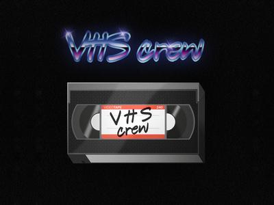V.H.S Crew
