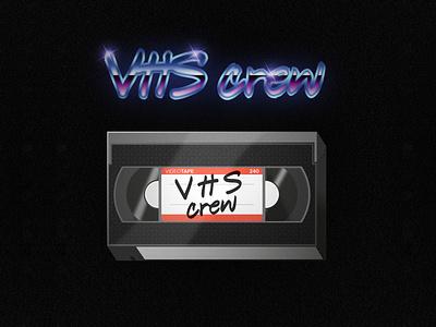 V.H.S Crew texture illustration skeuomorphism oldschool retro tape video