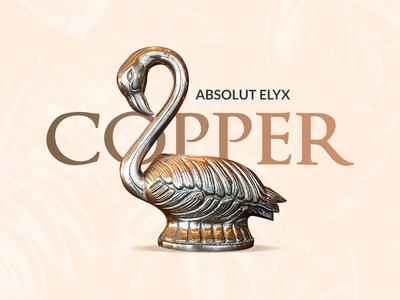 Absolut Elyx Key visual - concept manipulation retouching concept fabulous flamigo copper luxury poster keyvisual elyx absolut wine
