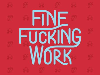 FFW lettering 100 work fucking fine