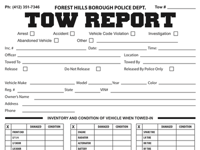 Forest Hills Borough Police Dept. Tow Report blackandwhite print ready police police department two part form illustration graphic design form design layout report forms form