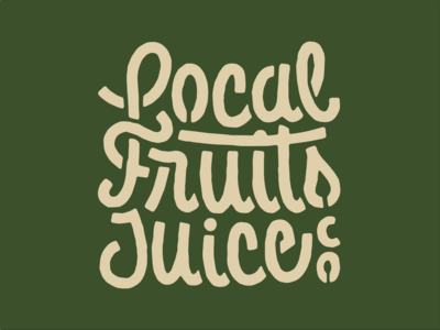 Local Fruits Juice Co sample texas local ligature script monday custom lettering fruit juice
