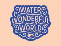 Water Wonderful World