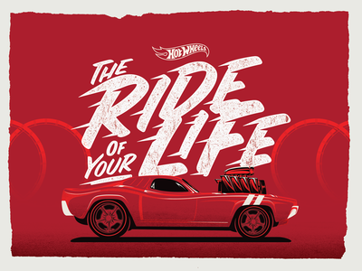 """Ride Of Your Life"" Poster screen print vector typography hot wheels poster"