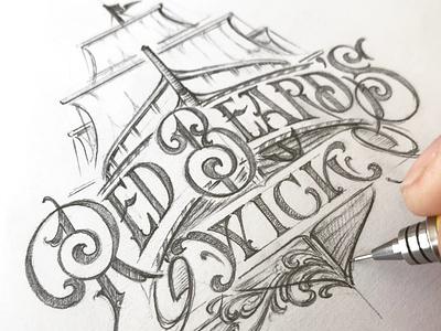 Red Beard's Wick - sketch illustration sketch lettering hand typography schmetzer