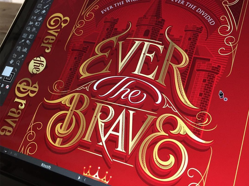 Ever the Brave typography lettering hand cover book art jacket brave the ever schmetzer