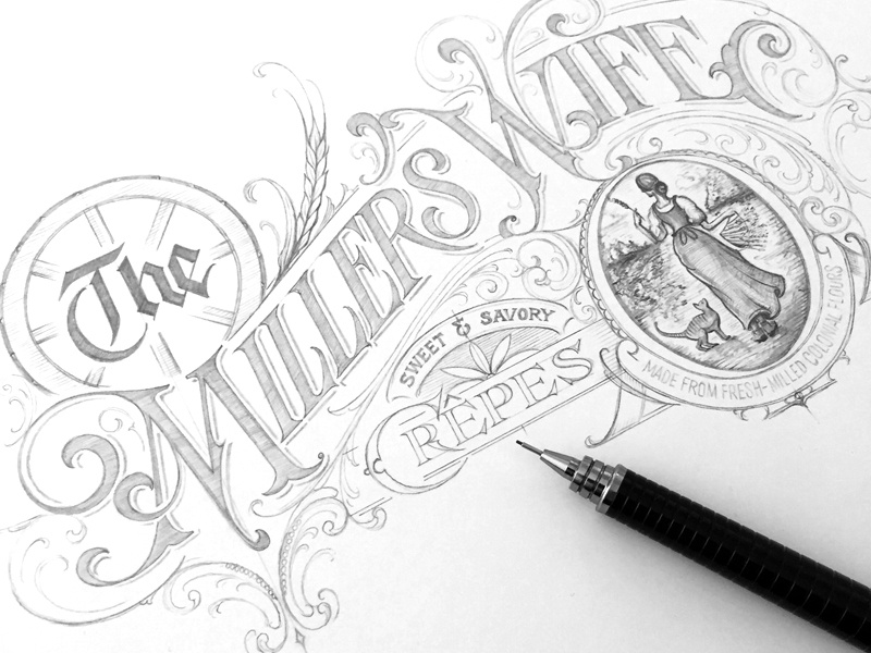 The Millers Wife - sketch process lettering hand sketch wife millers schmetzer