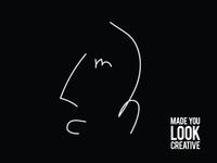 Made You Look Creative