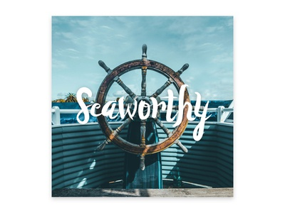 Introducing Seaworthy