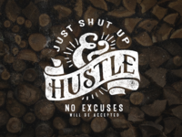 Just shut up and Hustle 11 - 365