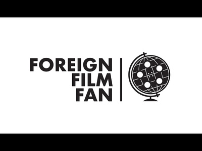 FFF wip flick movies foreign indie arthouse globe reel film