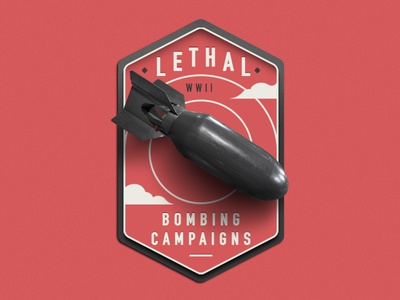 Lethal Bombings Keyvisual campaign chitchart keyvisual bombing war cloud emblem ww2 bomb typo logo
