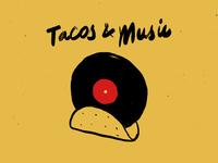 Tacos & Music