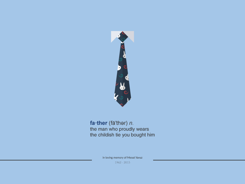 fa·ther : in loving memory of Mesut Yavuz - Poster 1 vector tie rip memory daughter childhood child fathers day father poster illustrator illustration