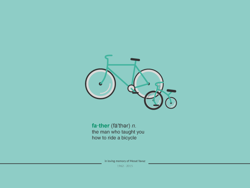 fa·ther : in loving memory of Mesut Yavuz - Poster 2 vector bicycle rip memory daughter minimal child fathers day father poster illustrator illustration