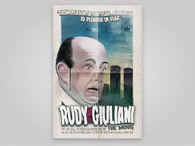 Rudy Giuliani Movie Poster poster horror movie politics usa election trump giuliani photoshop procreate