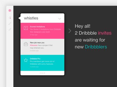 2 Dribbble Invites! ux ui icon whistles dribbble web dribbbleinvites invites invitation