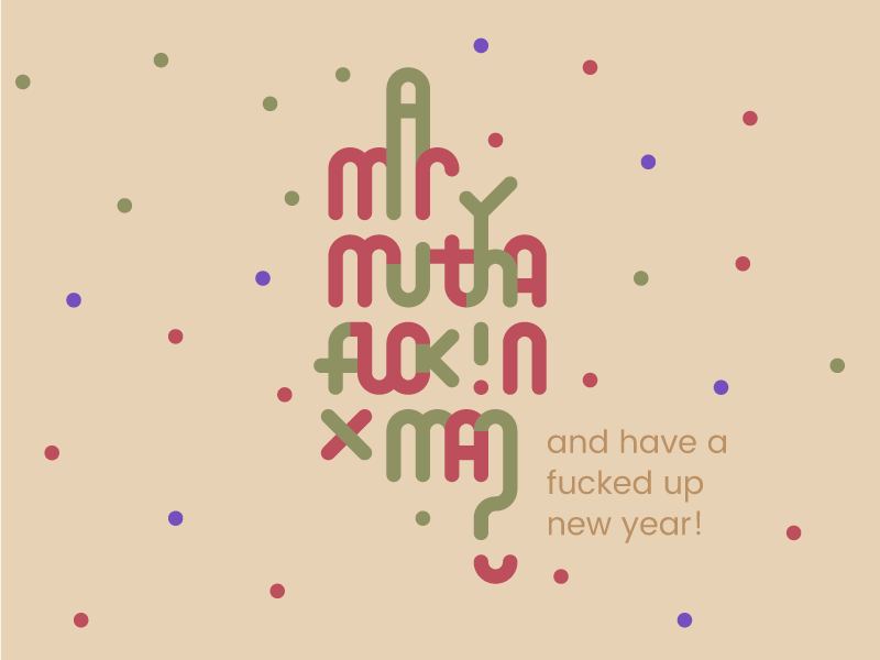 Merry Mutha****** Xmas xmas newyear typography type merry