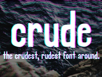 Crude - A Rough Hand Font