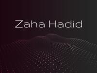 Zaha Lives On