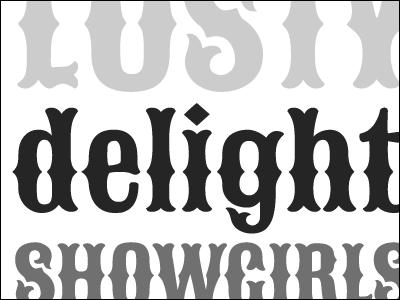 Lusty Delight bifurcated condensed decorative google gray grey serif specimen tuscan type typedia typography vernonadams woodtype sancreek