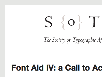 Font Aid IV fontaid sota typography centaur helvetica email white grey gray