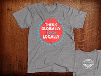 Think Globally Drink Locally Brewery T-Shirts