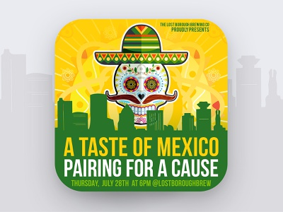 Art of The Craft - A Taste of Mexico Pairing 🇲🇽🌮🍻 mexicanfood mexico beerpairing pairing artofthecraft beer beer branding lostboroughbrewing brewery beer art