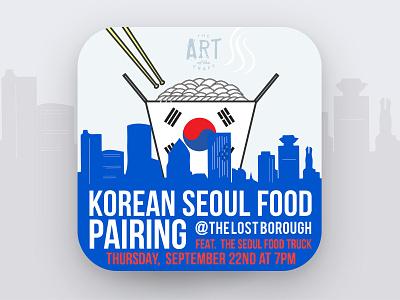 Art of The Craft - Korean Seoul Food Pairing 🇰🇷🍜🍚🍻 pairing seoul seoulfood korean artofthecraft beer beer branding lostboroughbrewing brewery beer art