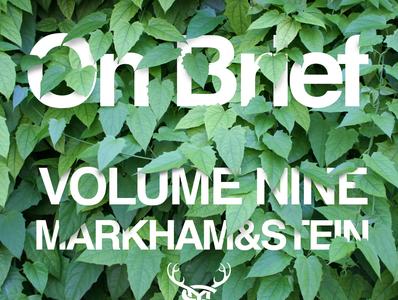 On Brief Volume nine
