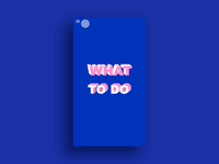 What to do app