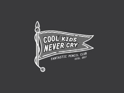 Cool kids nevery cry