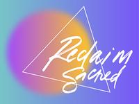RECLAIM SACRED: Secondary Logo