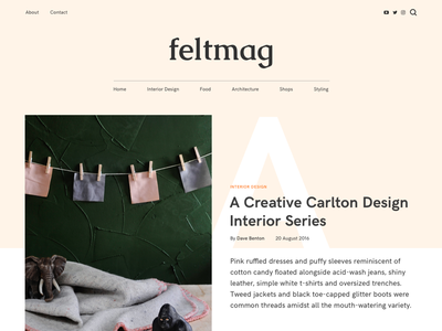 FELT Magazine Theme - Blog Post Concept felt wordpress theme magazine single blog post blogging editorial layout
