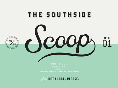 The Southside Scoop