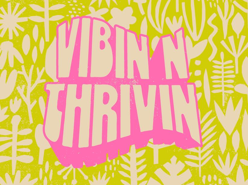 Vibin retro plants vibes typography