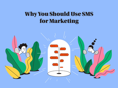 Why You Should Use SMS for Marketing hide jungle guide tutorial animation pillar blog branding marketing chat illustration characters